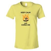 Womens Keep Calm And Corgi On - Tee Shirt