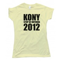 Womens Kony Stop At Nothing 2012