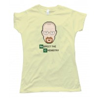 Womens Respect The Chemistry Breaking Bad Tee Shirt