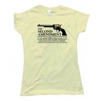 Womens The Second Amendment Gun Rights - Tee Shirt