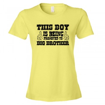 Womens This Boy Is Being Promoted To Big Brother Two Thumbs Up - Tee Shirt