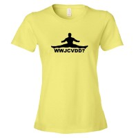 Womens What Would Jean Claude Van Damm Do? - Tee Shirt
