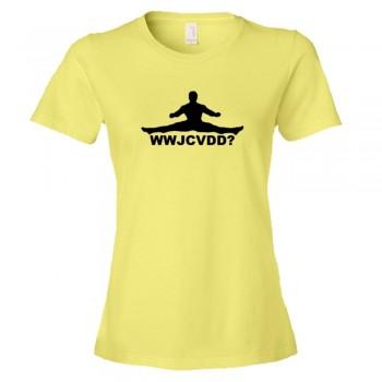 Womens What Would Jean Claude Van Damm Do? - Tee Shirt