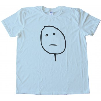 Poker Face Rage Face Tee Shirt