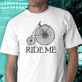 Ride Me  Tee Shirt