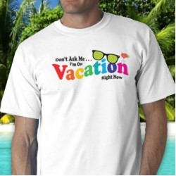 Vacation Tee Shirt