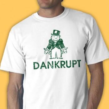 Dankrupt Tee Shirt