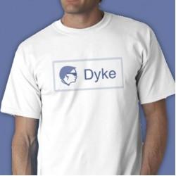 Dyke Tee Shirt