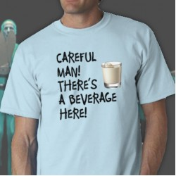 Beverage Here Tee Shirt