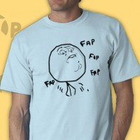 Fap Tee Shirt