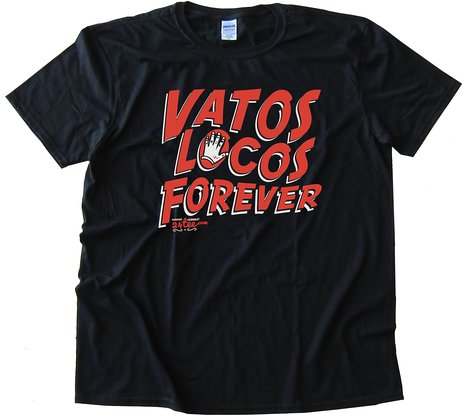 Vatos Locos Forever Blood In Blood Out Movie Tee Shirt