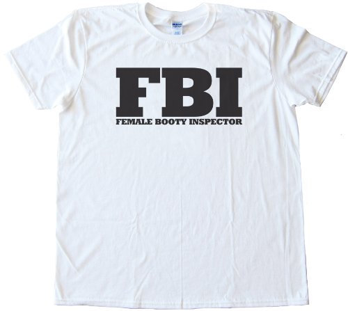 Fbi - Female Booty Inspector