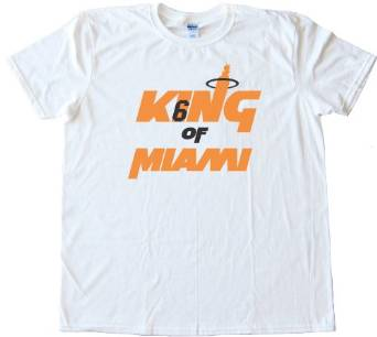King Of Miami Lebron James Tee Shirt
