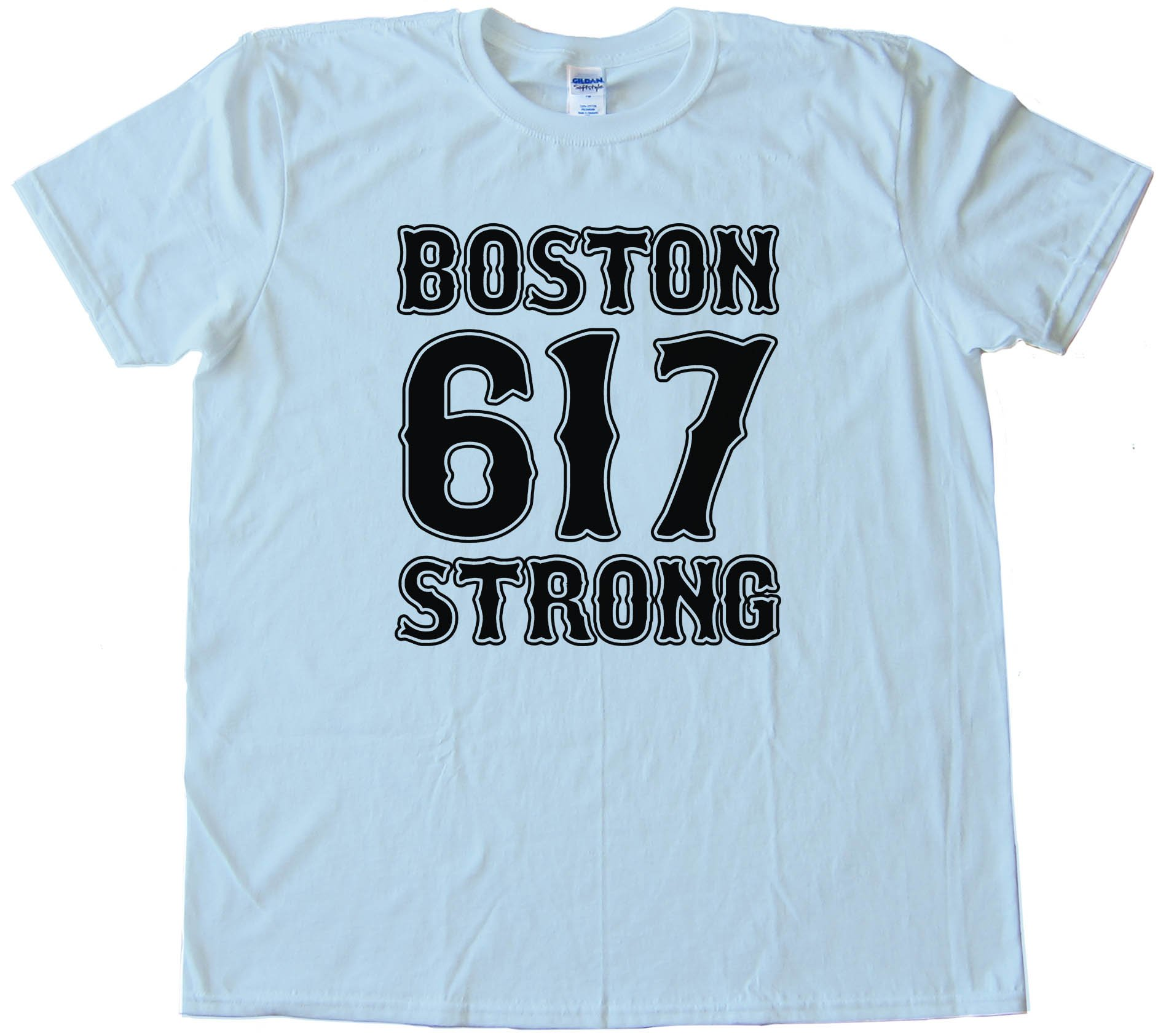 617 Boston Strong - Tee Shirt