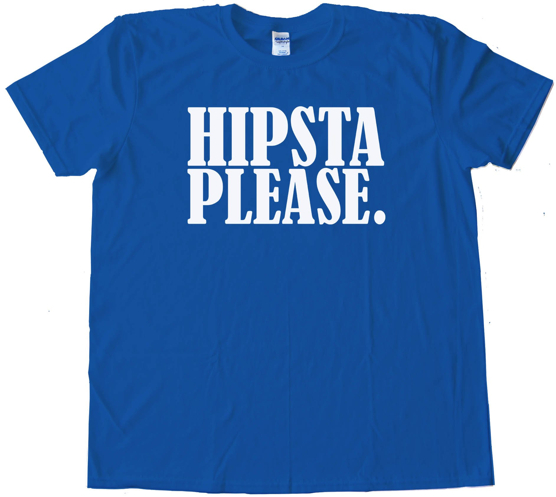 Hipsta Please. - Tee Shirt