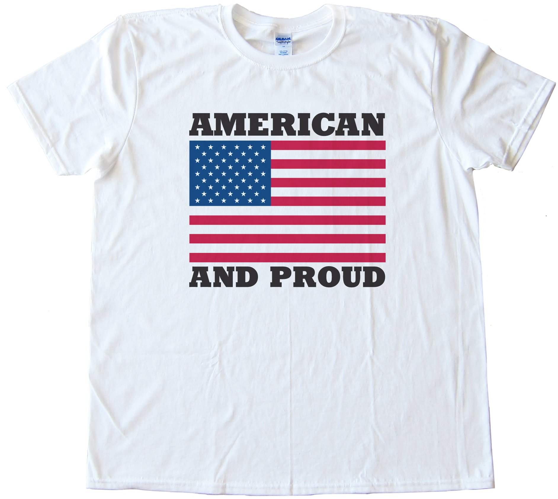 American And Proud Tee Shirt