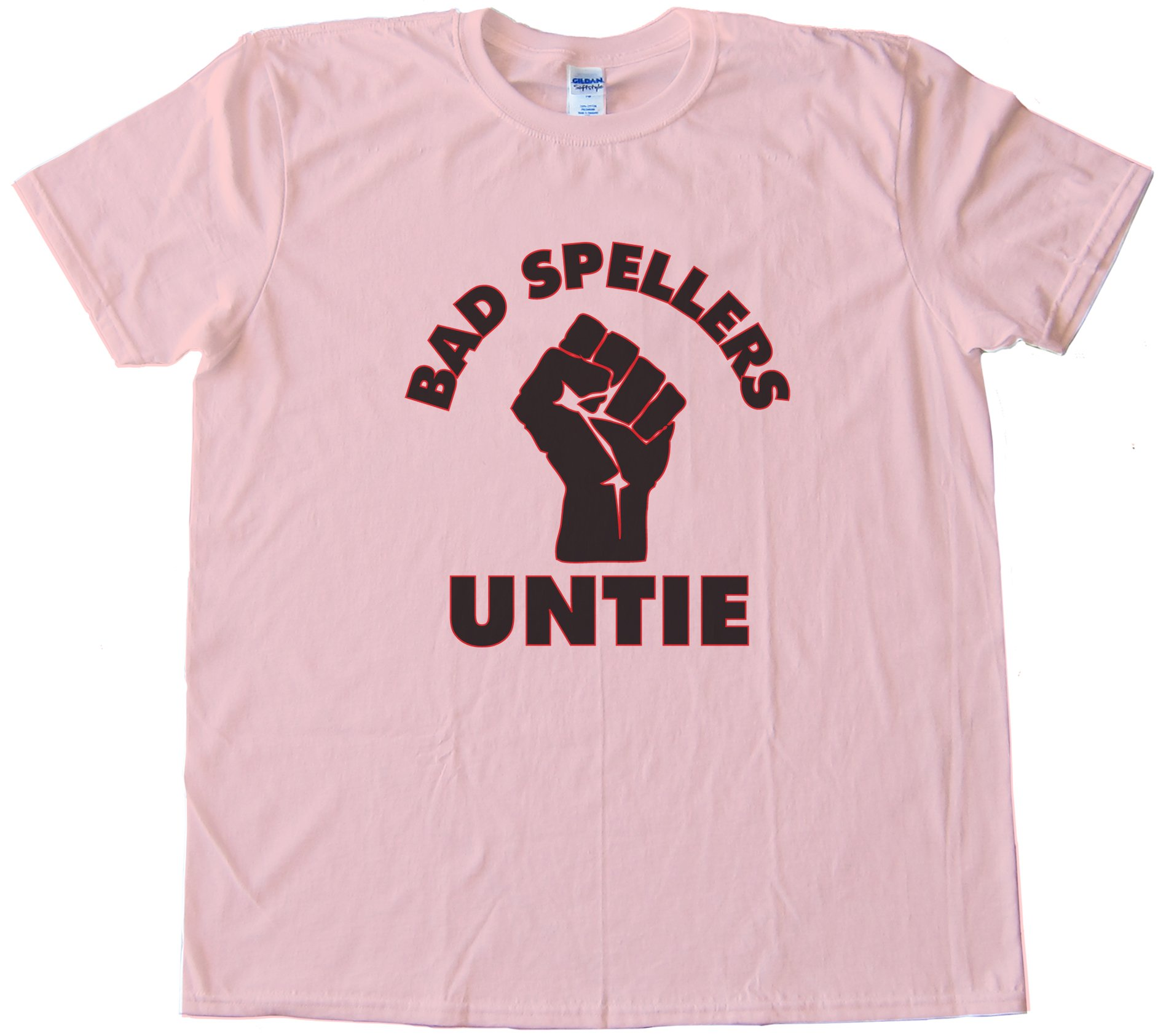 Bad Spellers Untie! Tee Shirt