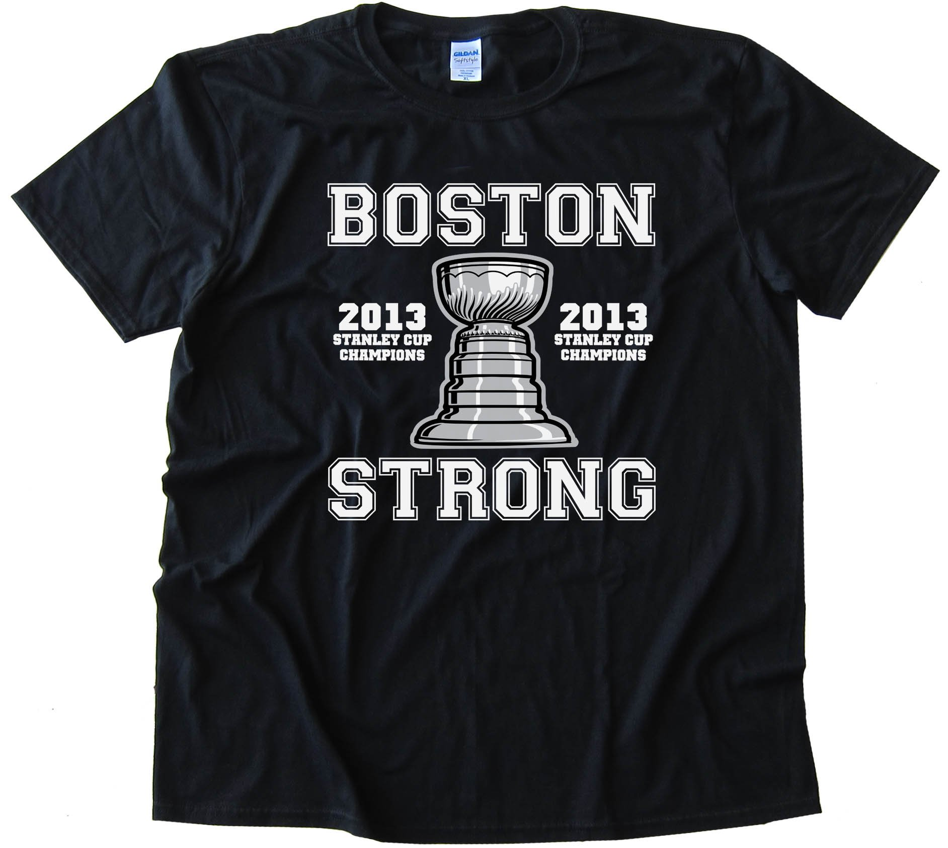 Boston Strong 2013 Stanley Cup Champions - Boston Bruins - Tee Shirt