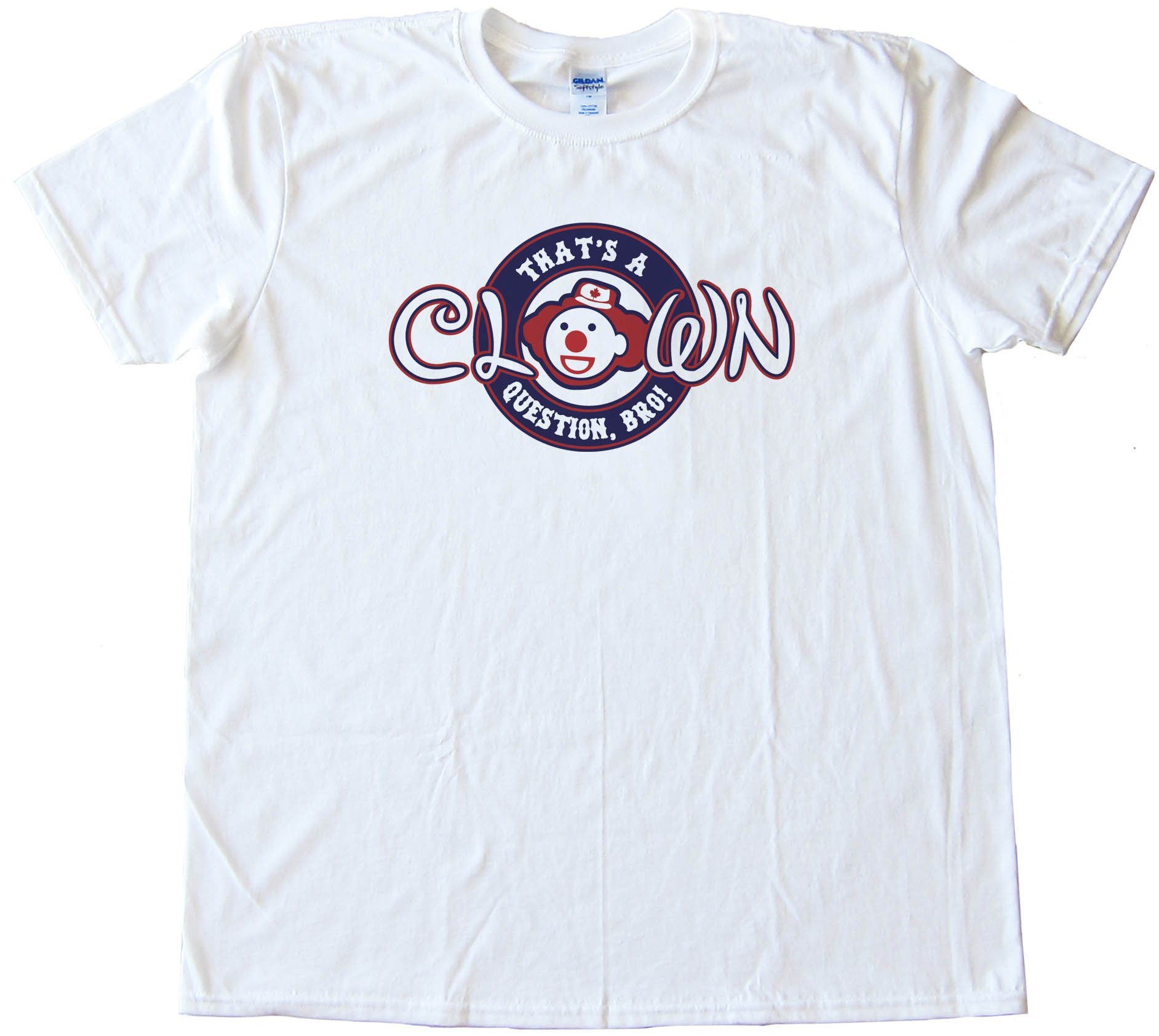 Clown Question Bro - Bryce Harper - Tee Shirt