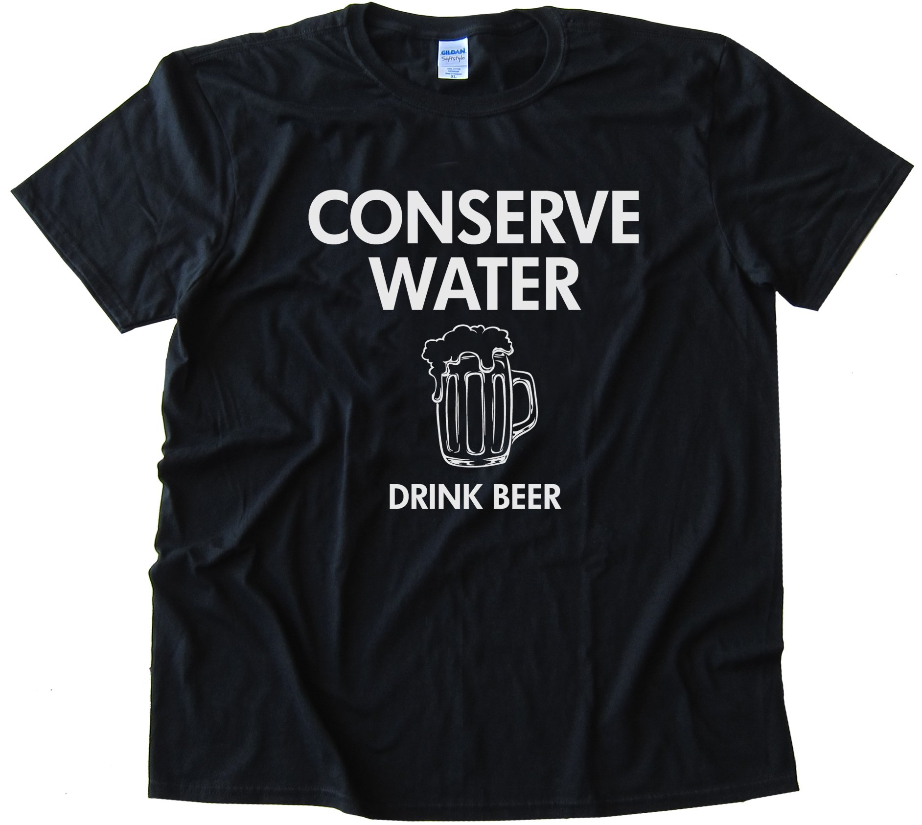 Conserve Water Drink Beer - Tee Shirt