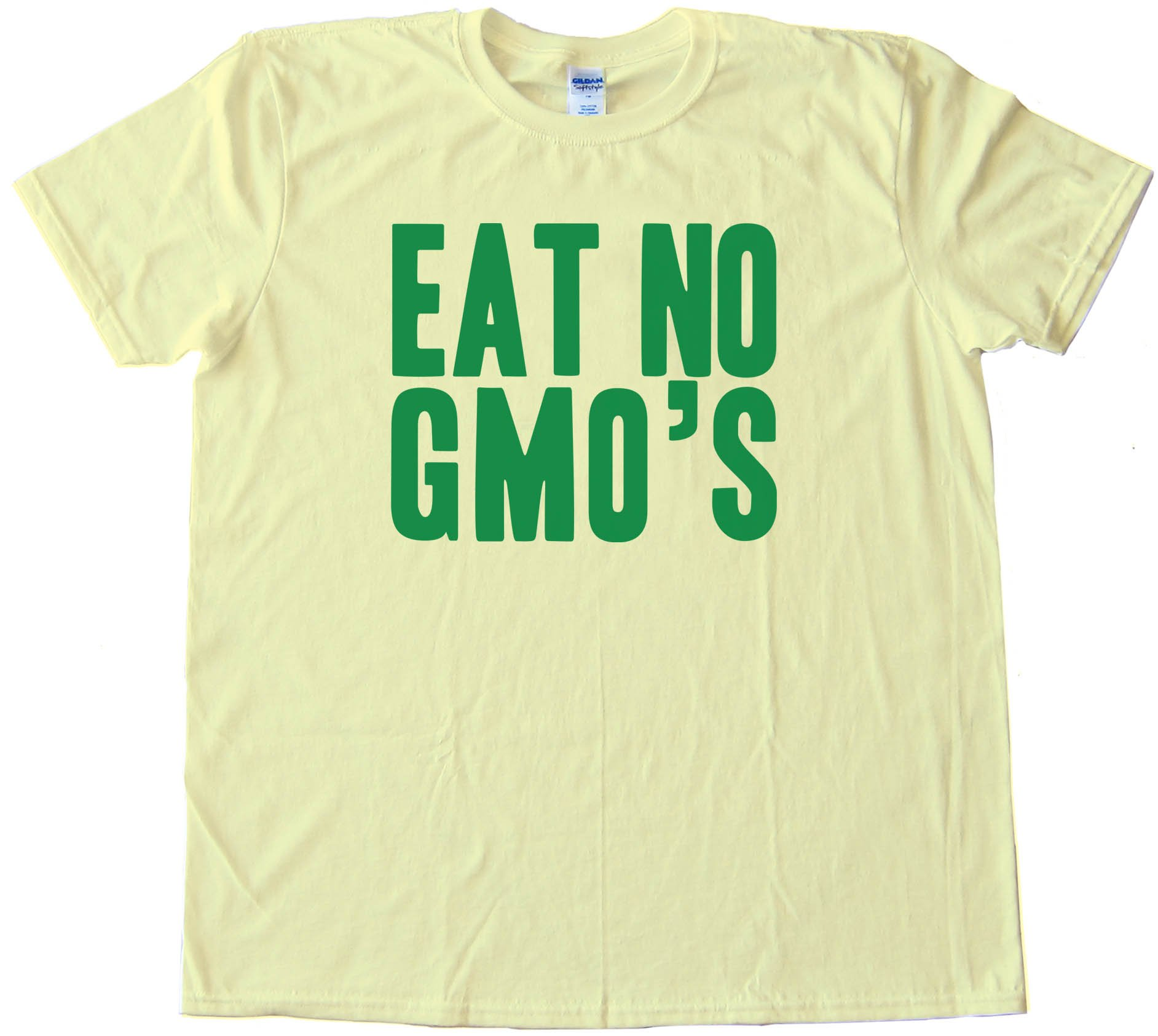 Eat No Gmo'S - Tee Shirt