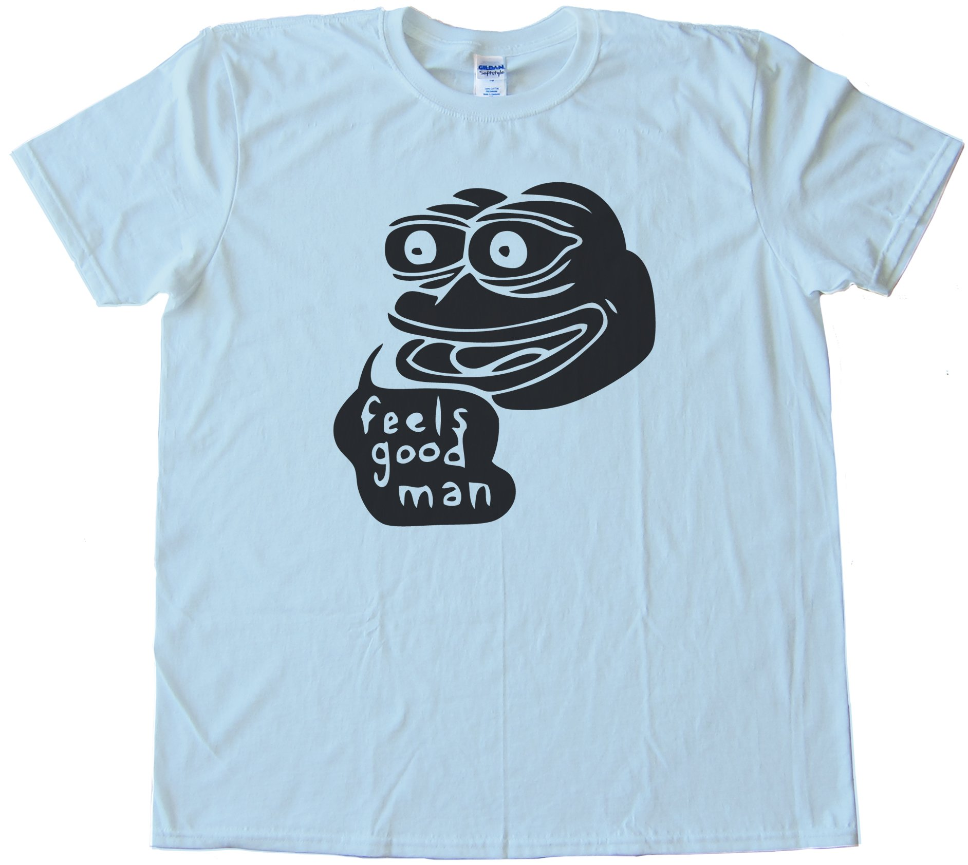 Feels Good Man! Tee Shirt