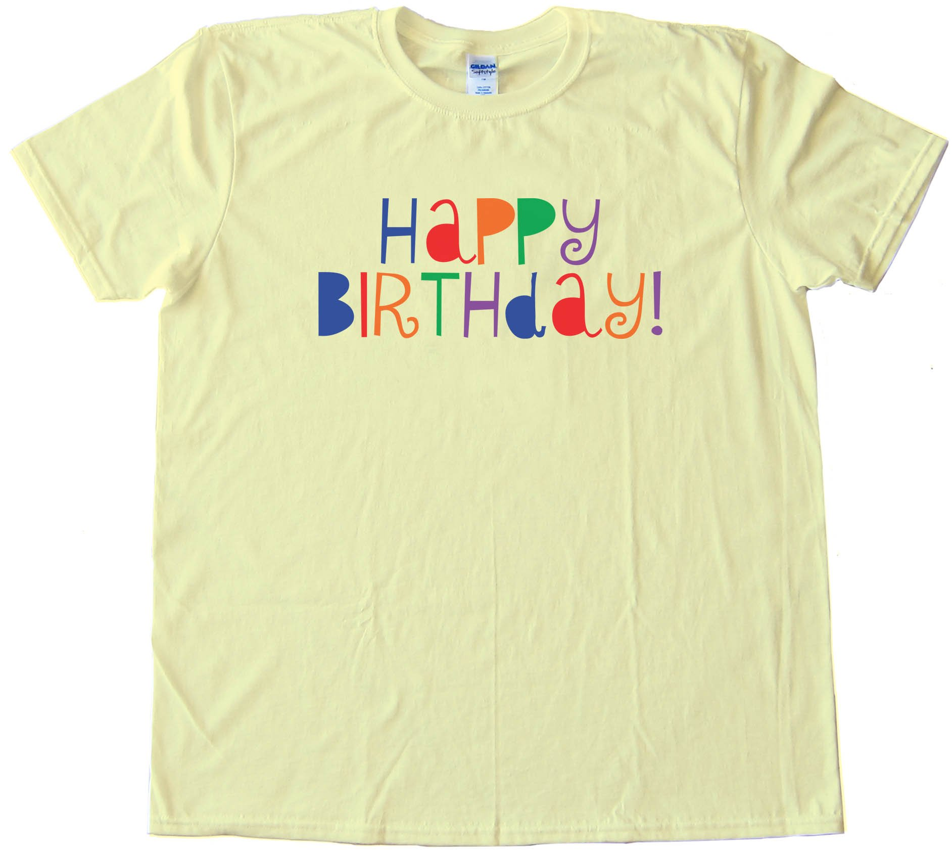 Happy Birthday With Color - Tee Shirt