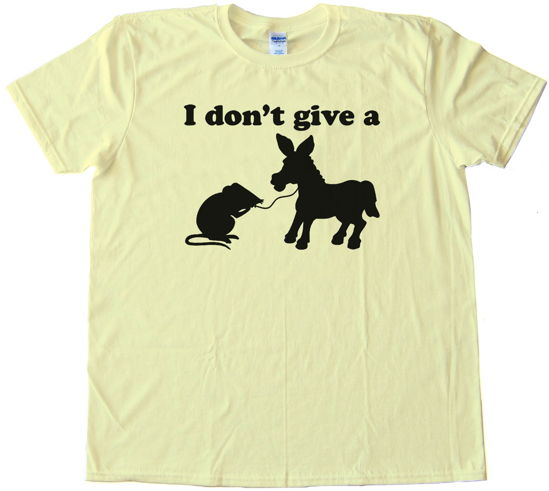 I Don'T Give A Rats Ass - Tee Shirt