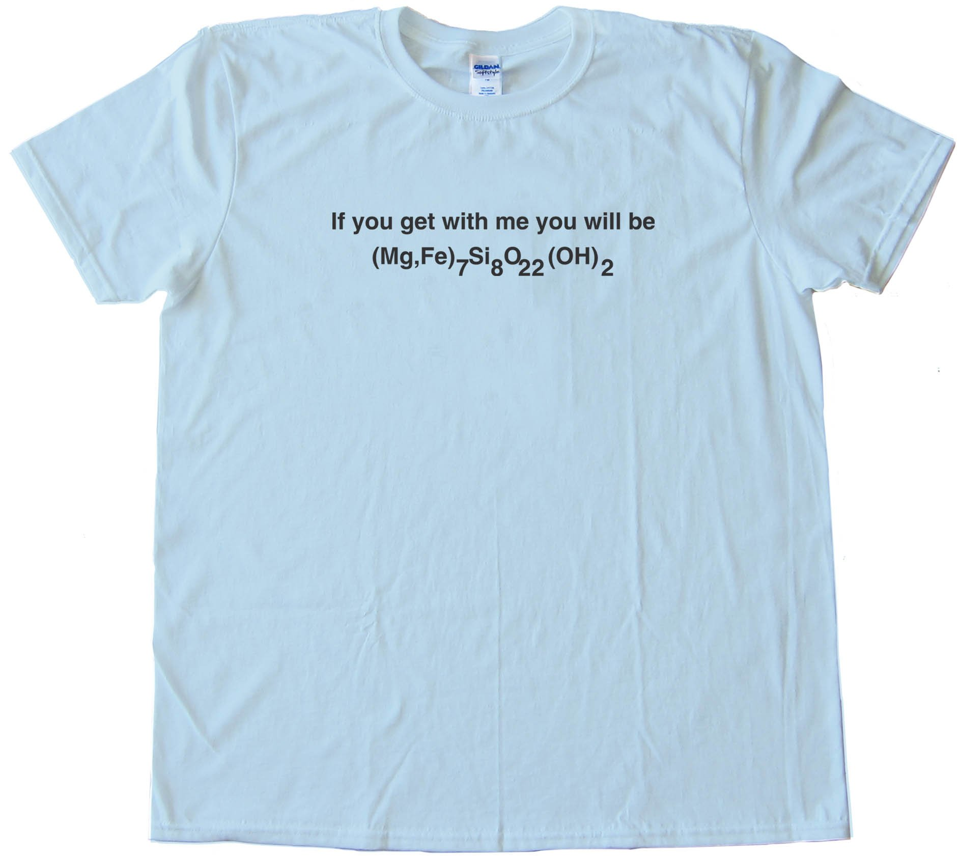 If You Get With Me You Will Be Cumming Tonite - Chemistry Nerd - - Tee Shirt
