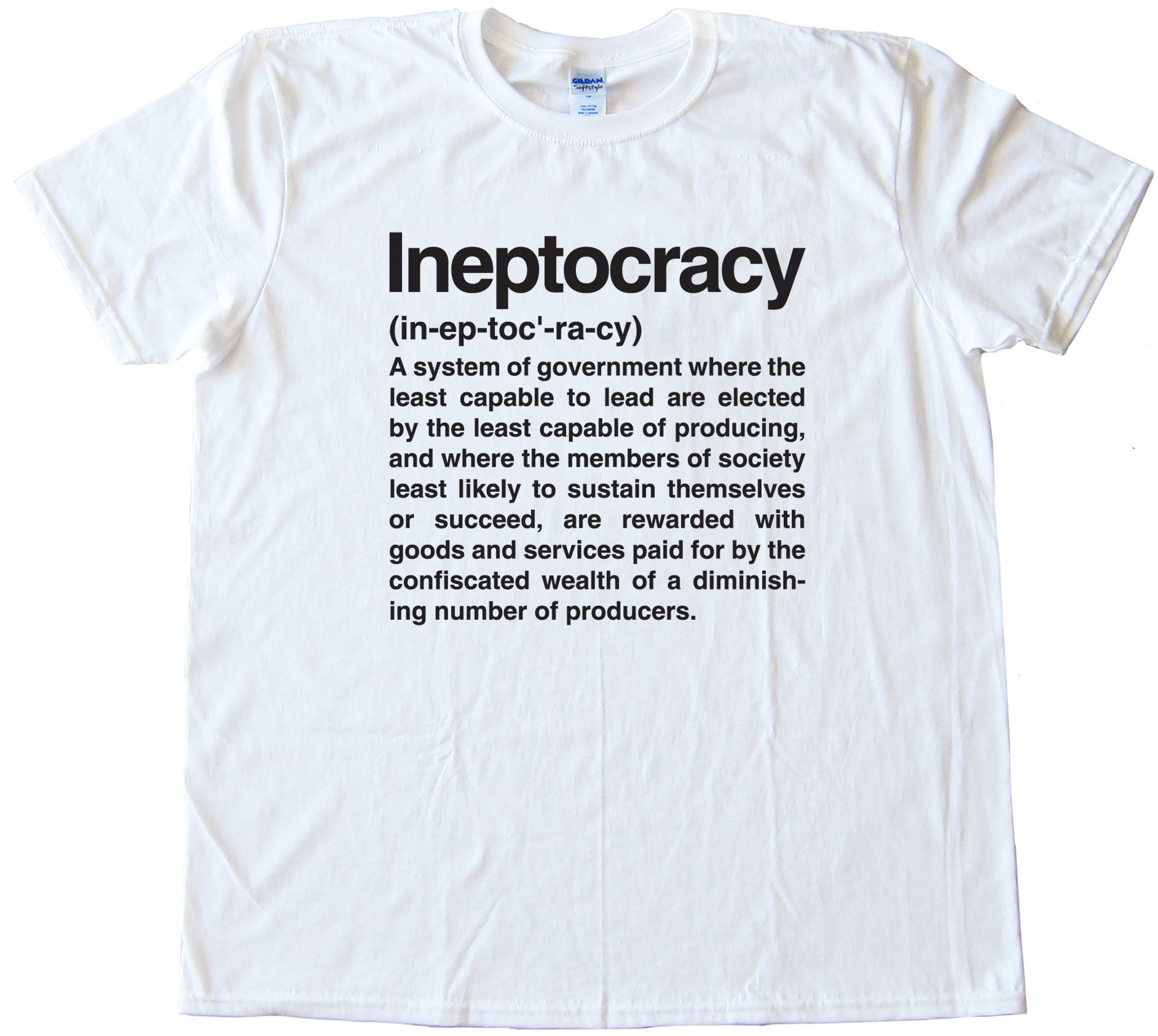 Ineptocracy Definition - Tee Shirt