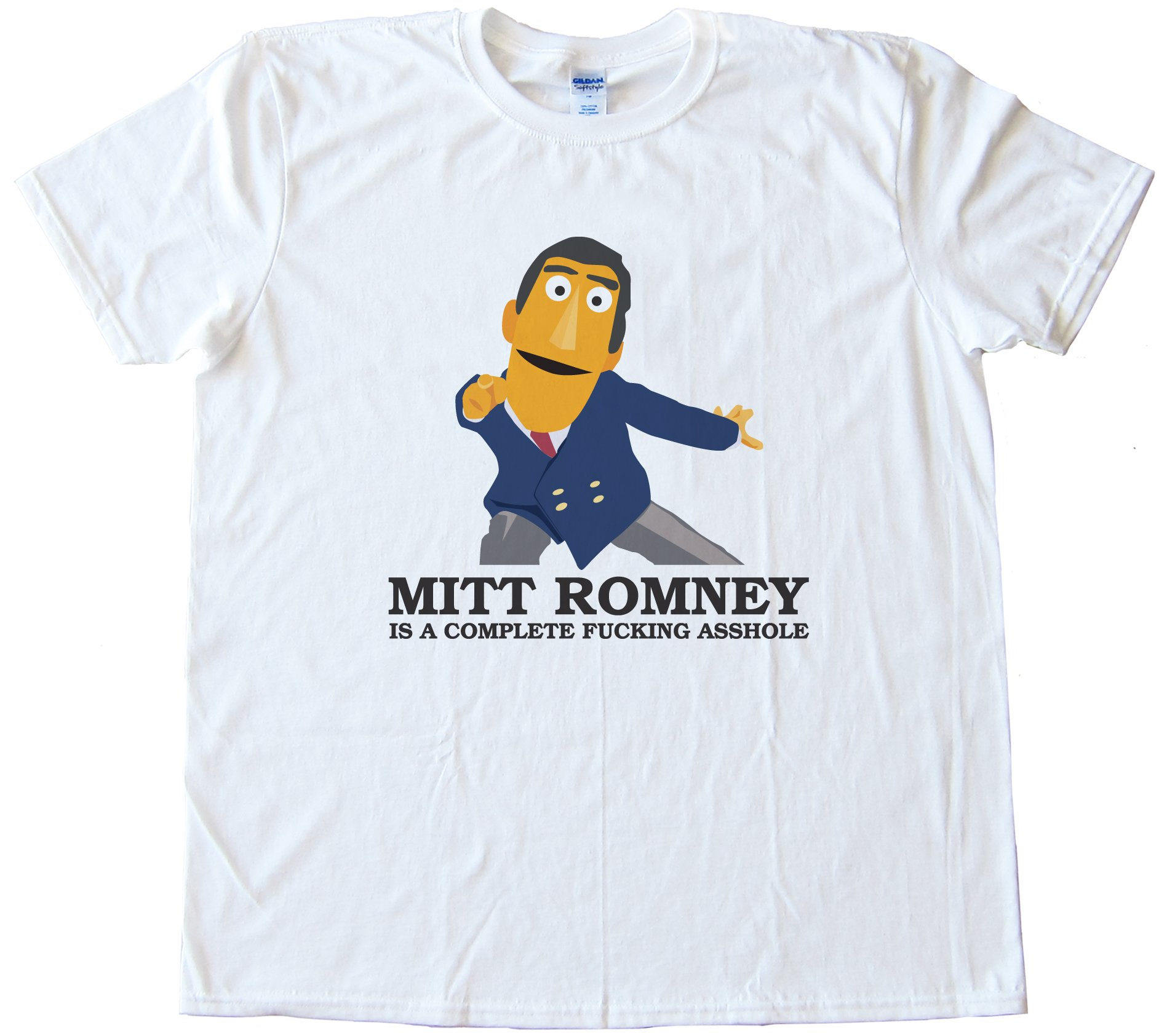Mitt Romney Is A Complete Fucking Asshole Tee Shirt