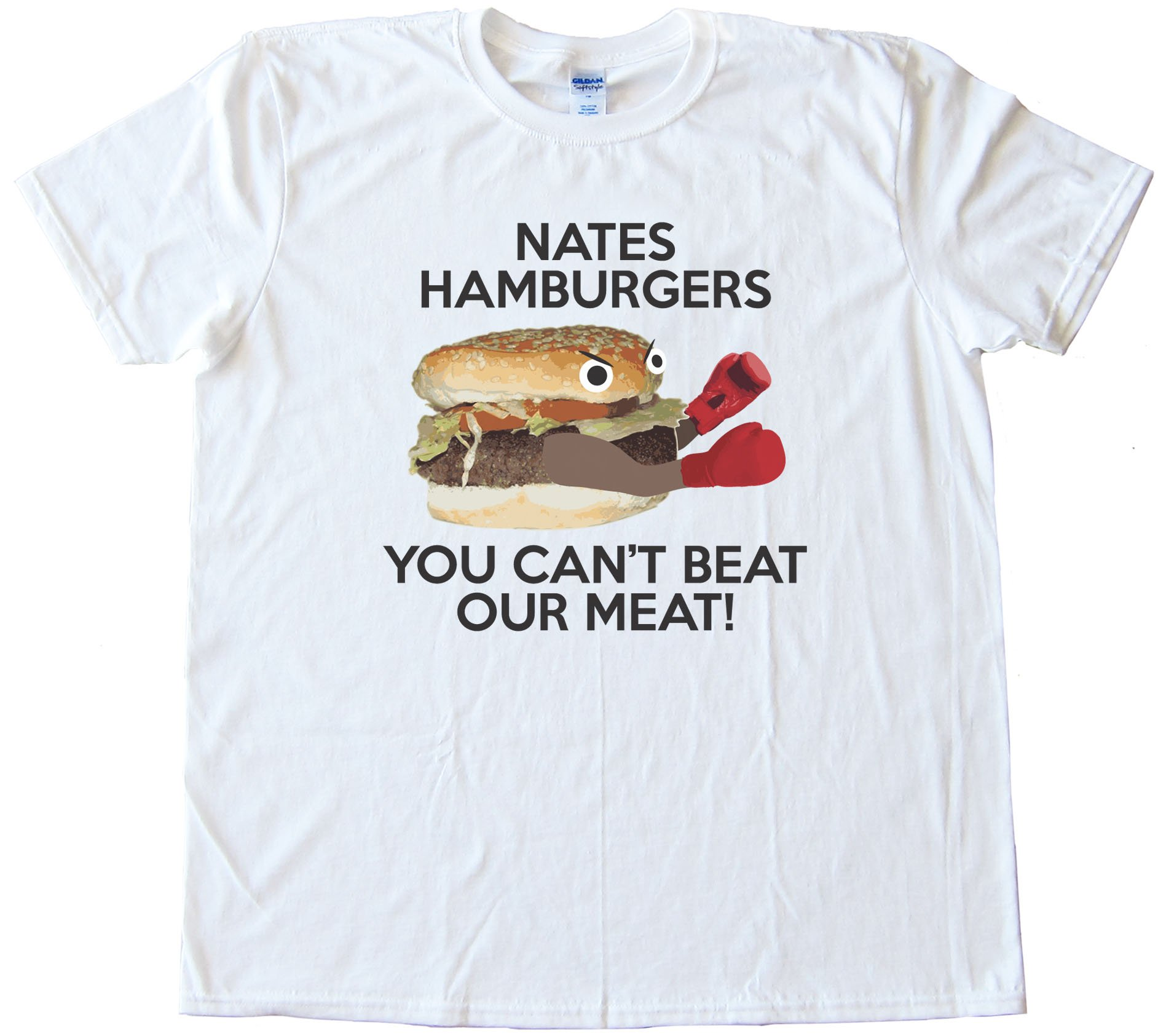 Nates Hamburgers - You Cant Beat Our Meat! Tee Shirt