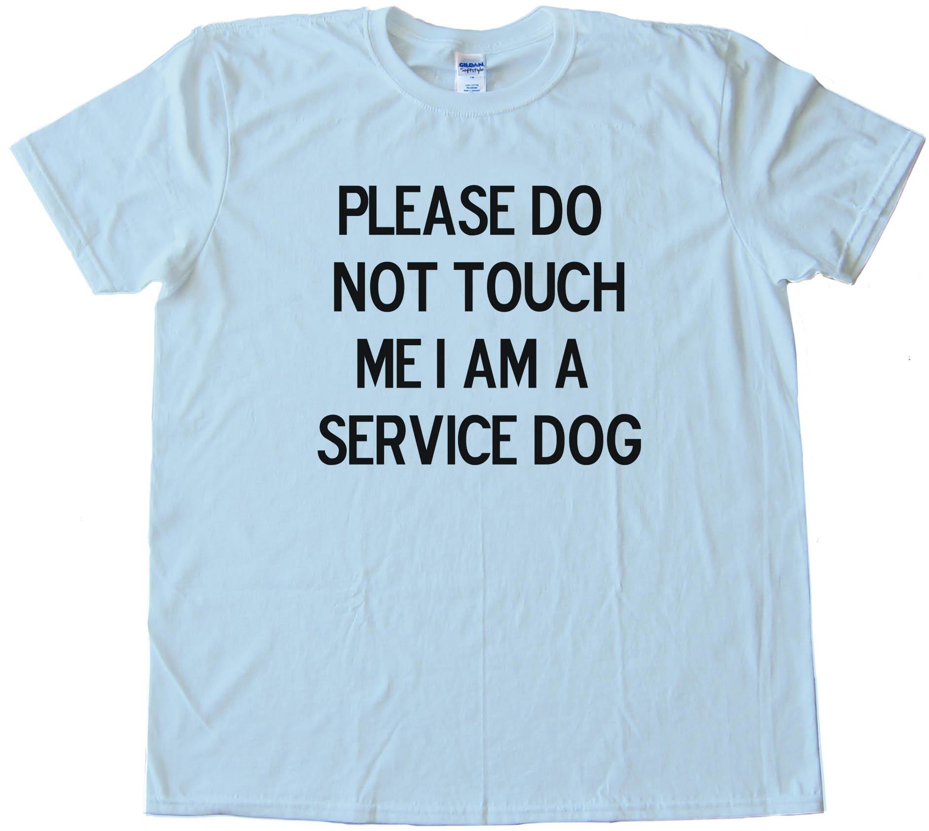 Please Do Not Touch Me I Am A Service Dog - Tee Shirt