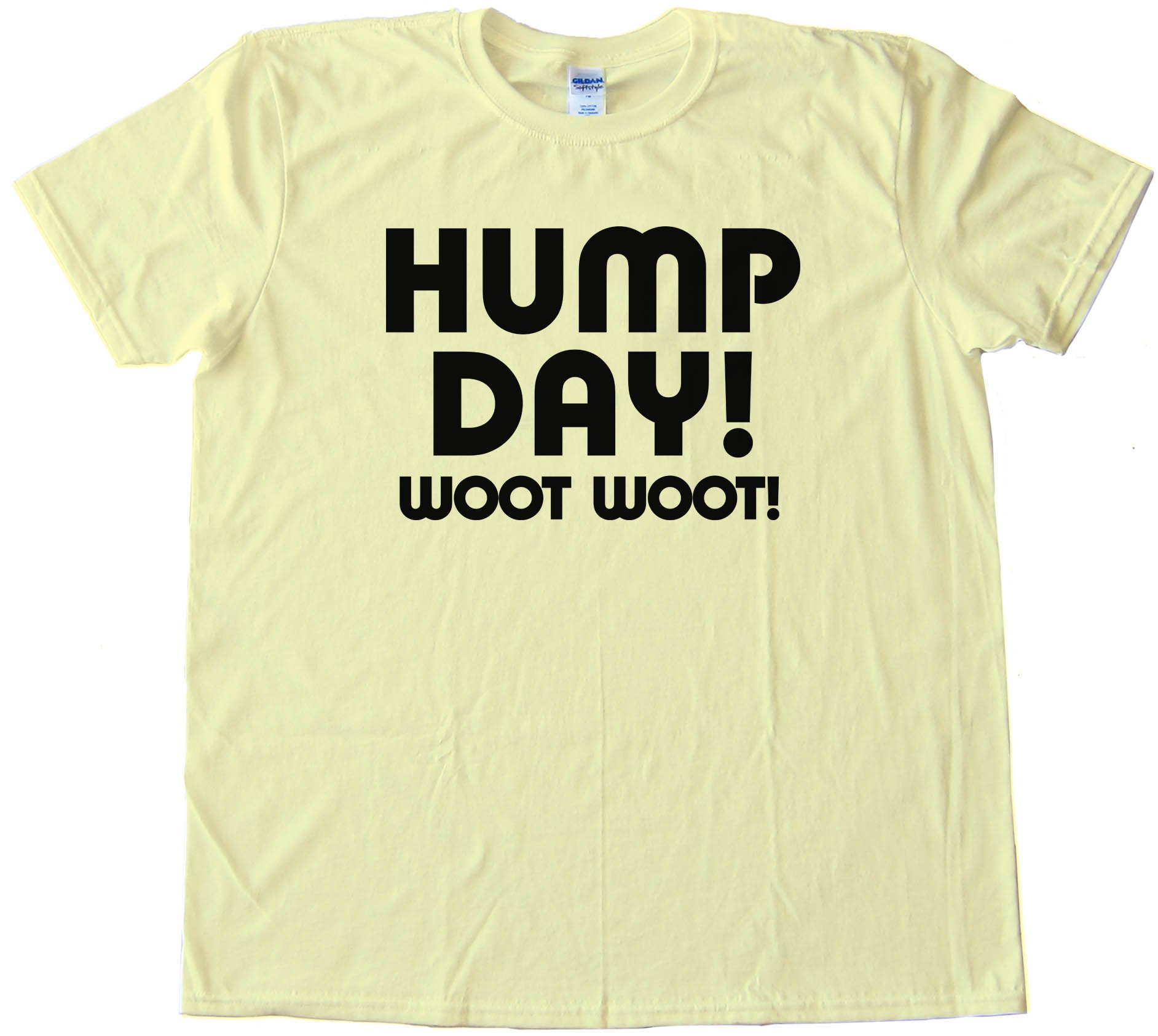 Text Hump Day Woot Woot! - Tee Shirt