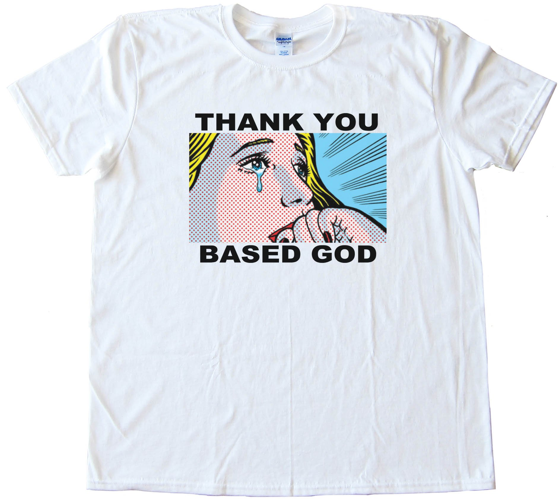 Thank You Based God Cartoon Girl Crying - Tee Shirt
