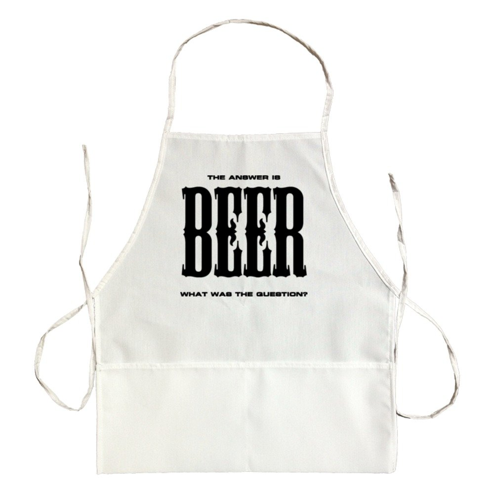 Apron The Answer Is Beer What Was The Question?