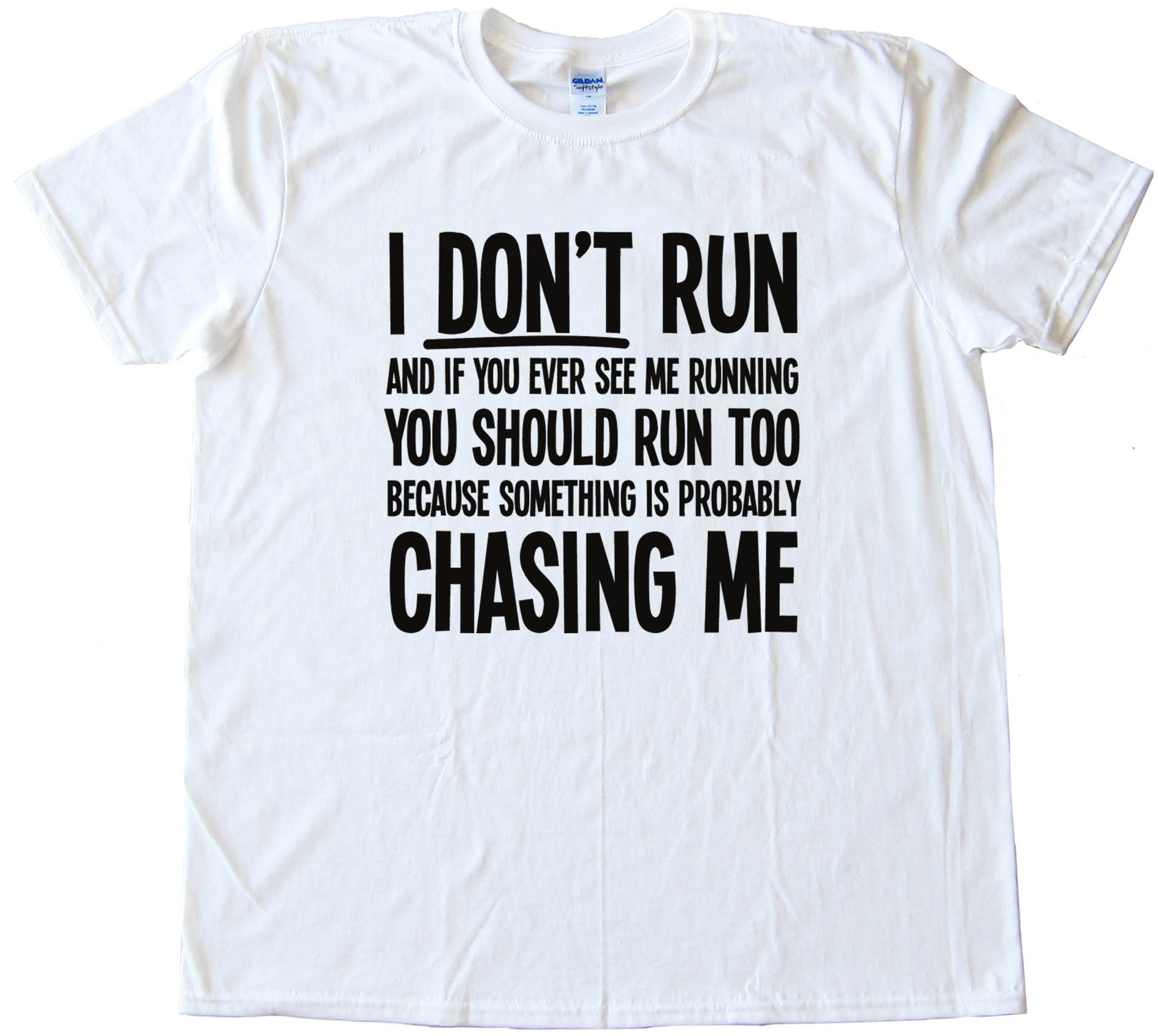 I Don'T Run So You Should Too Zombies Tee Tee Shirt