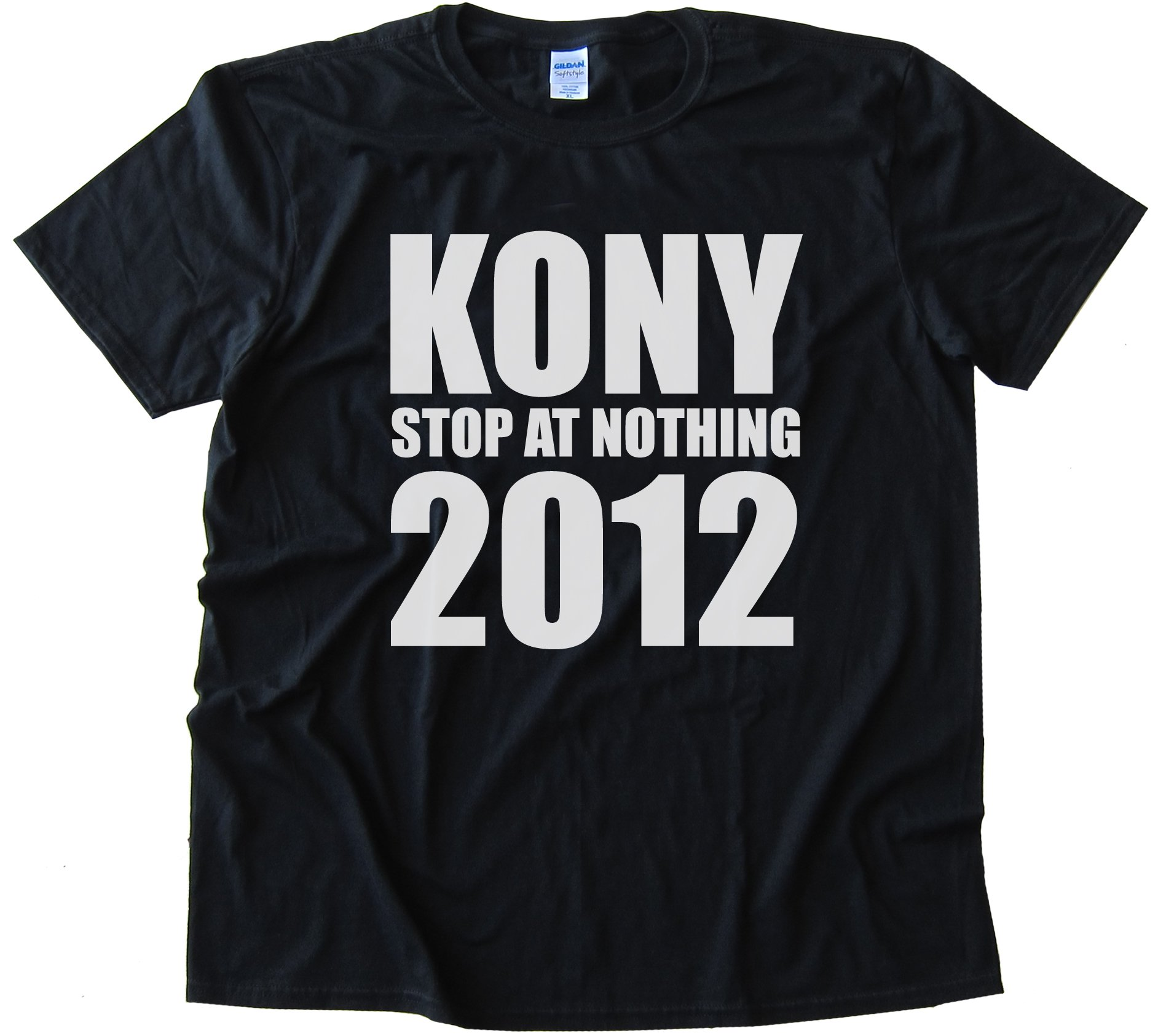 Kony Stop At Nothing 2012 Tee Shirt
