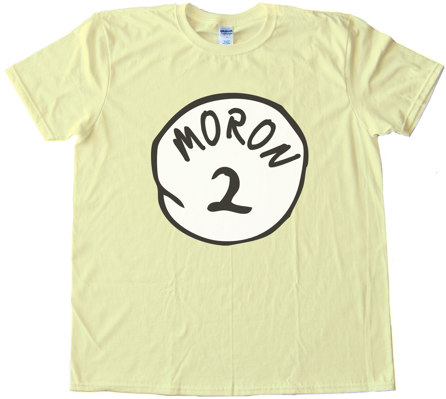 Moron 2 Perfect Match For Moron 1! - Parody Of Thing 1 Dr. Seuss Tee Shirt