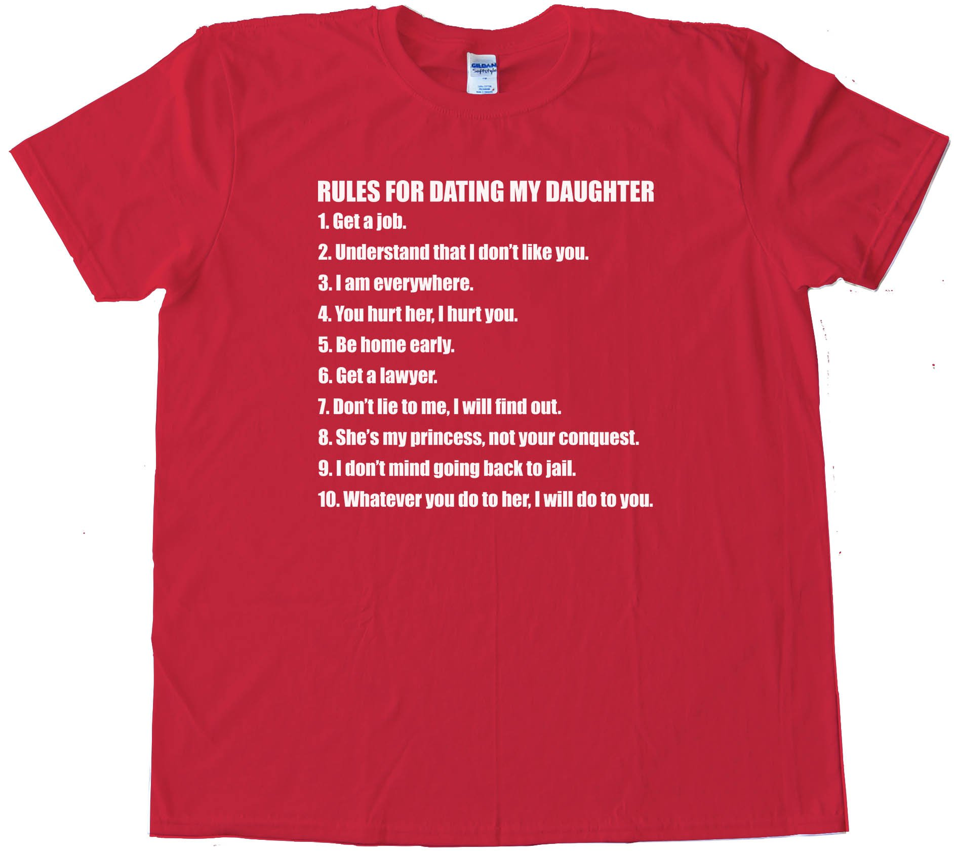 Rules For Dating My Daughter - Tee Shirt