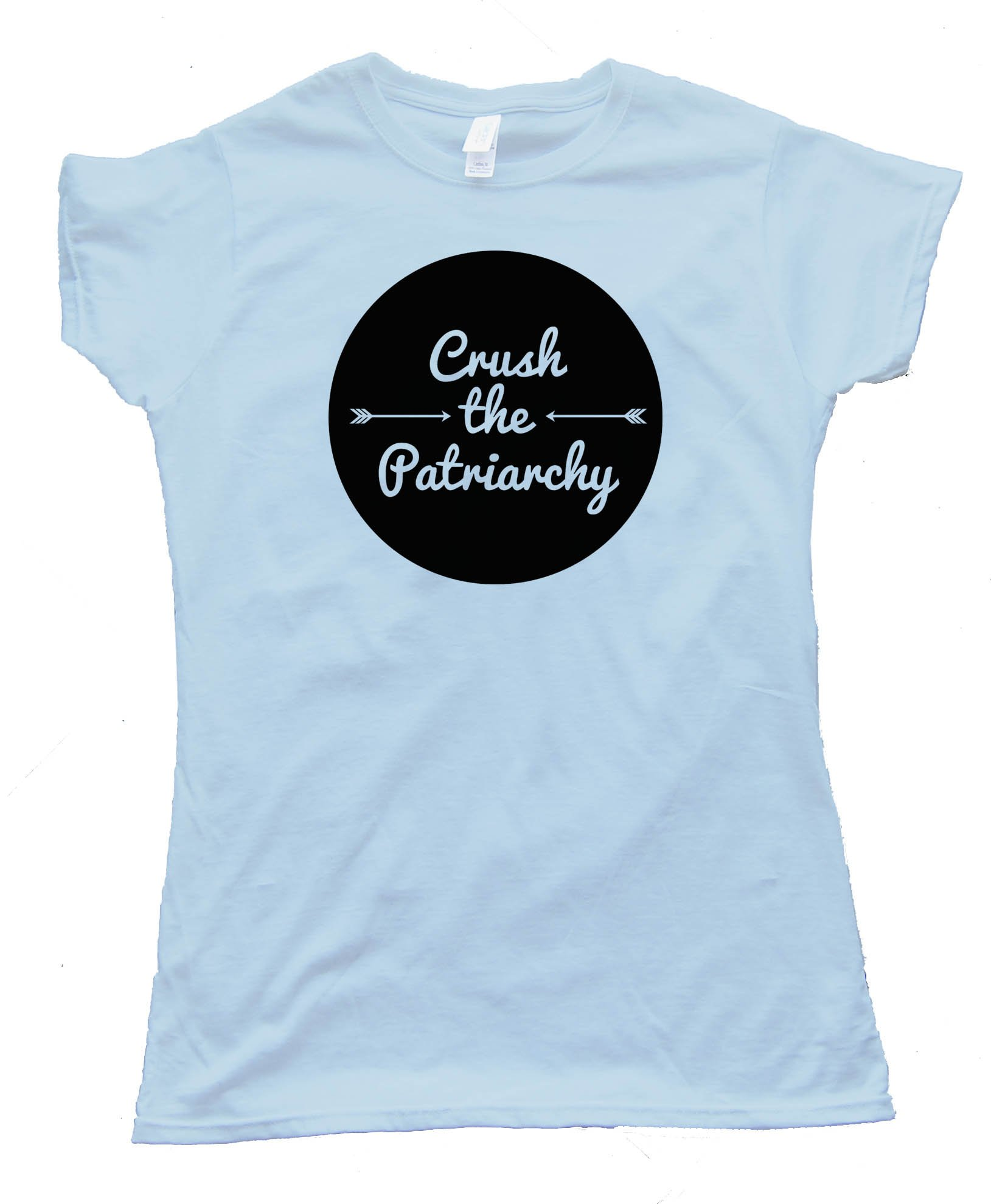 Womens Crush The Patriarchy - Tee Shirt