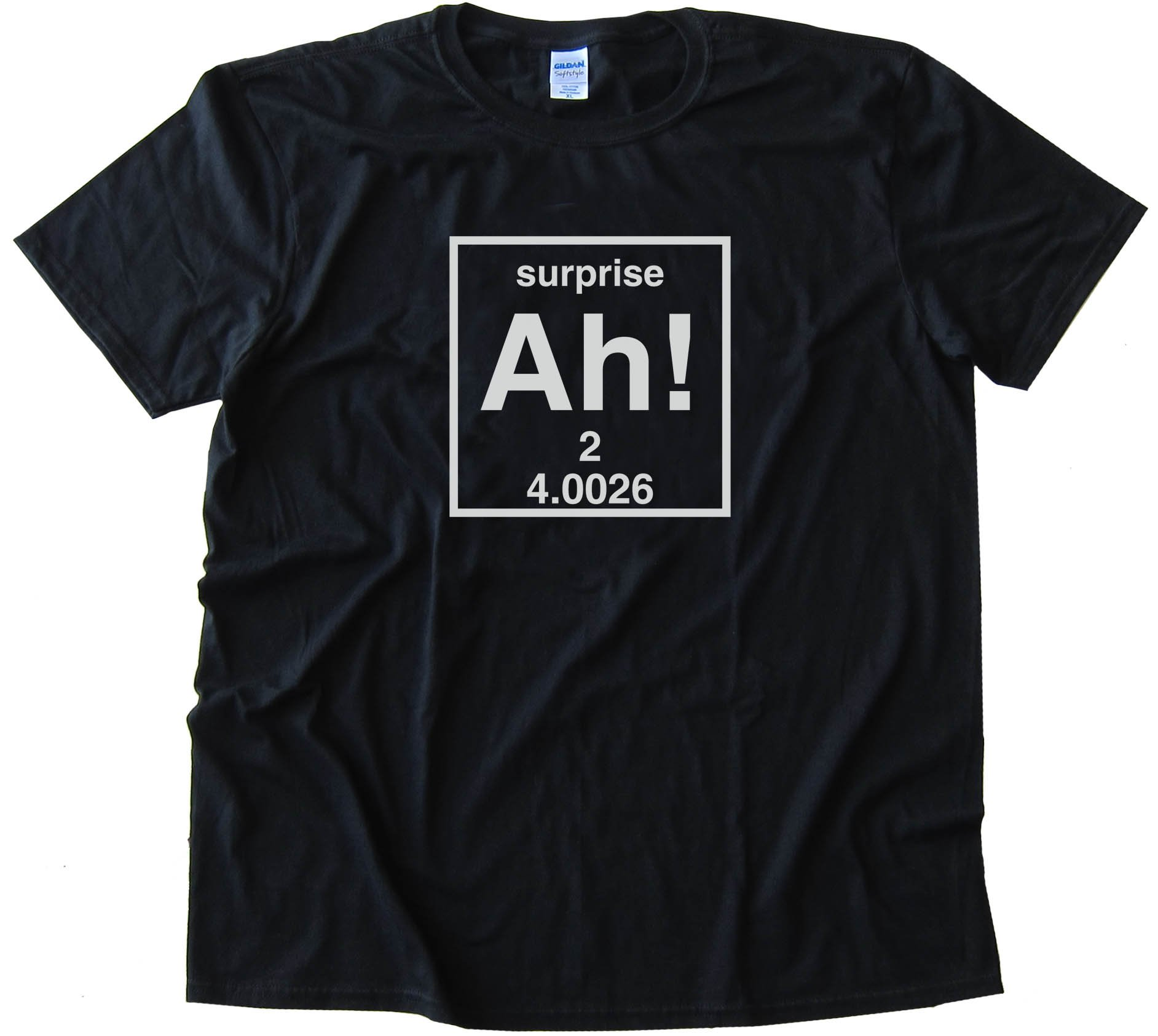 Ah! The Element Of Surprise -Tee Shirt