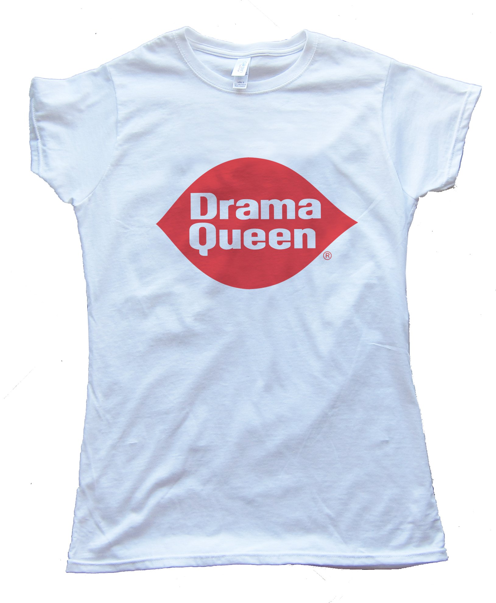 Drama Queen Womens Tee Shirt