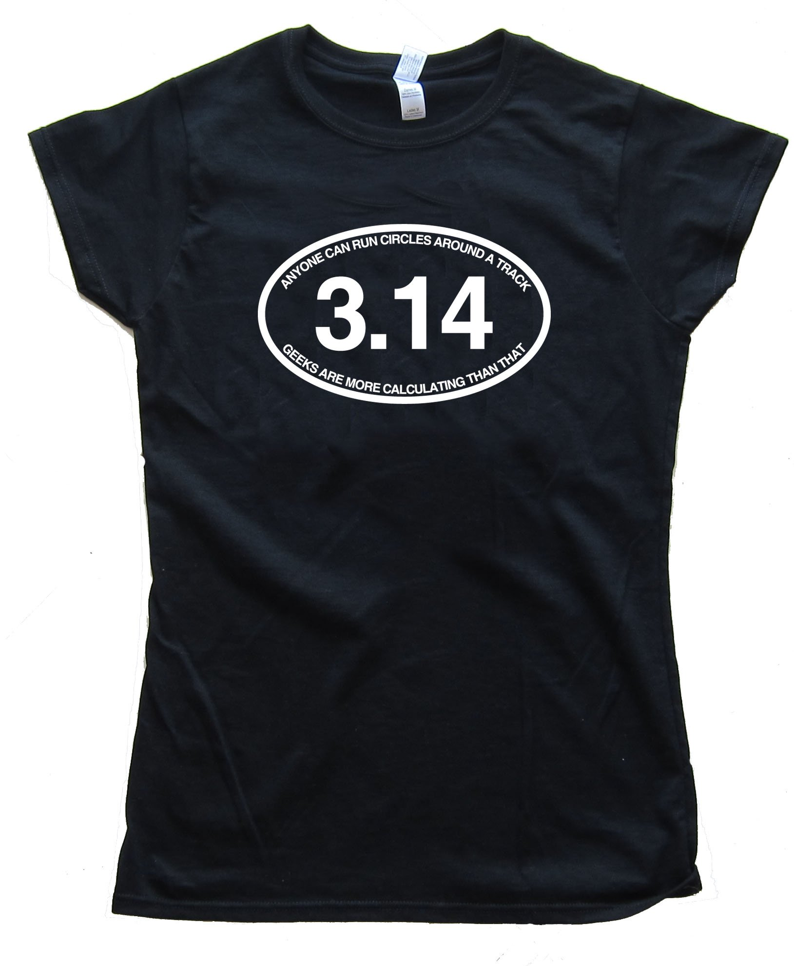 Womens 3.14 Anyone Can Run Circles Around A Track - Tee Shirt