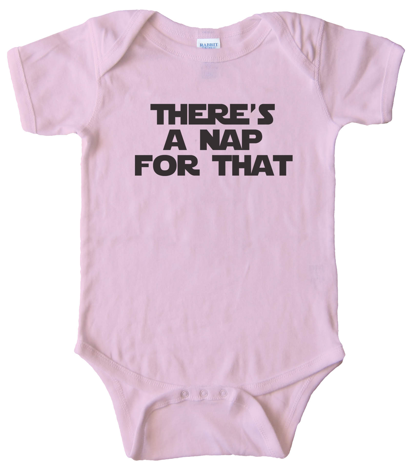 Theres A Nap For That  - Baby Bodysuit